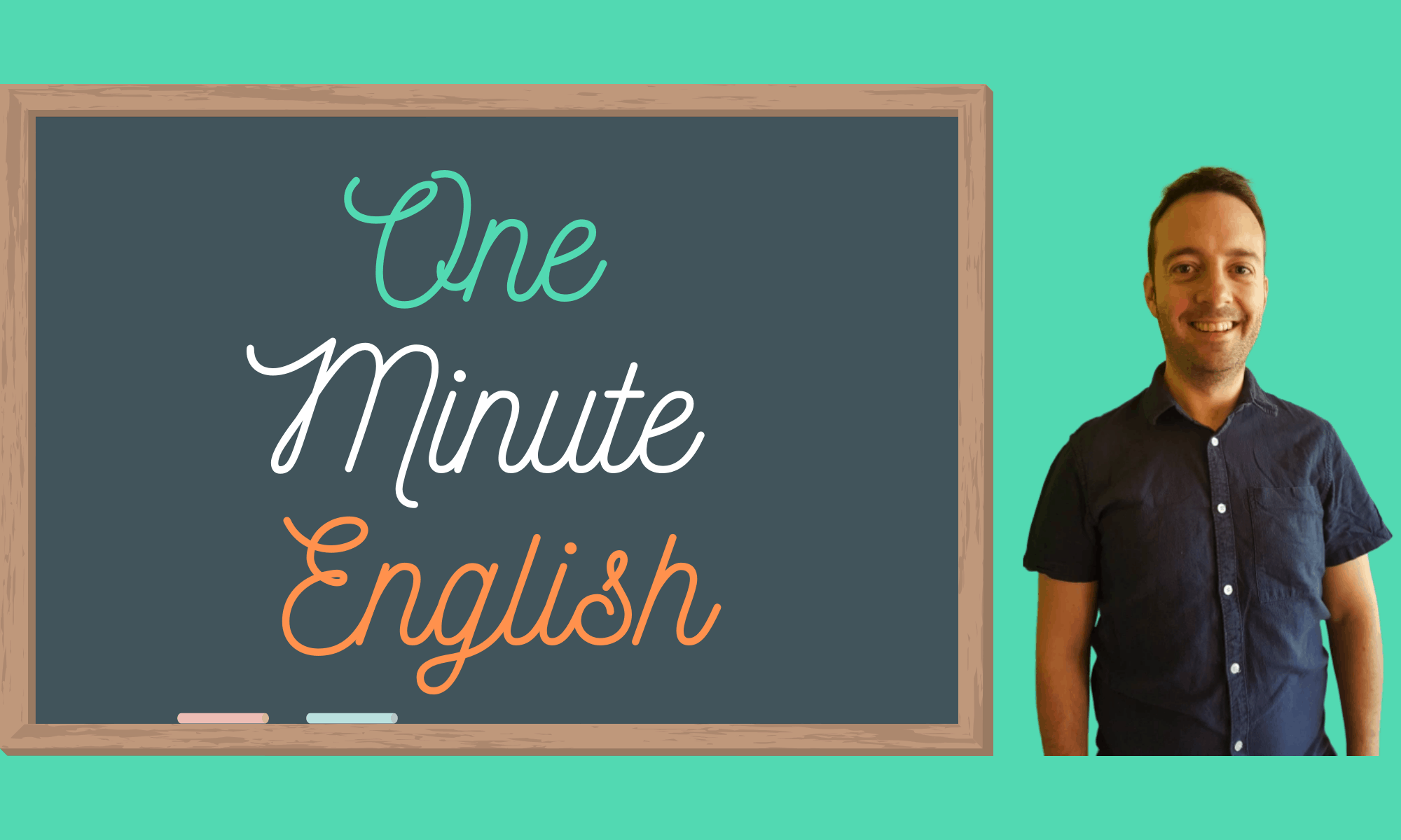 One Minute English