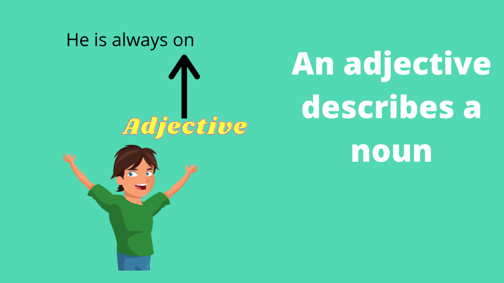 how to use on as an adjective